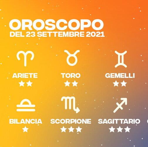 Oroscopo del 23 Settembre 2021